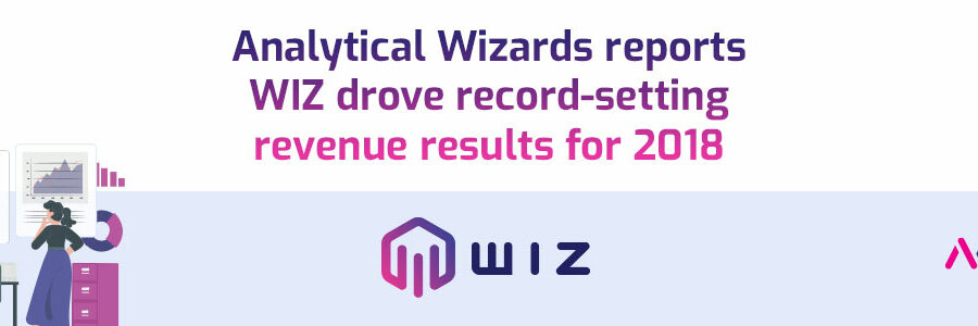 Analytical Wizards reports WIZ drove record-setting revenue results for 2018