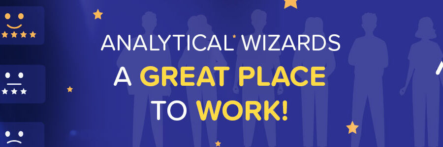 Analytical Wizards – A Great Place to Work!